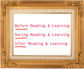 Before-During-After strategies are used to activate existing knowledge, so new text, terms, ideas, etc. can be attached as well as actively engage students in the reading and learning process.